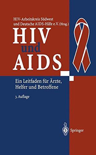 HIV und AIDS: Ein Leitfaden für Ärzte, Helfer und Betroffene
