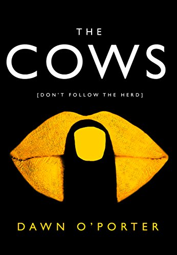 the-cows-the-hottest-new-release-for-2017
