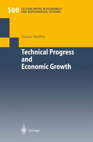 Technical Progress and Economic Growth: Business Cycles And Stabilization Policies par Franco Nardini