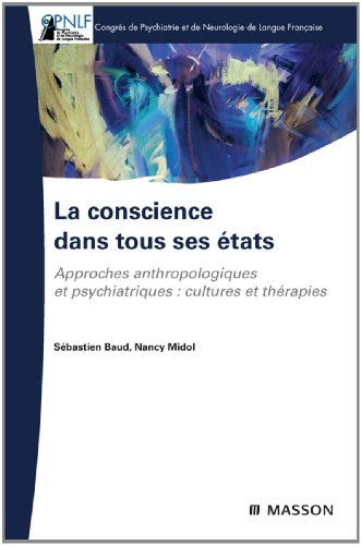 la-conscience-dans-tous-ses-etats-approches-anthropologique-et-psychiatrique-cultures-et-therapies-f