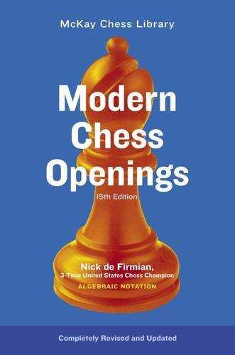 Modern Chess Openings: 15th Ed. (McKay Chess Library)