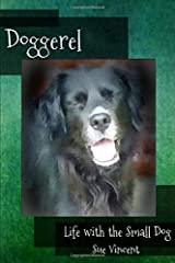 Doggerel: Life with the Small Dog Paperback