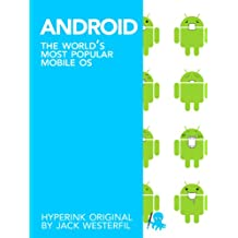 Android: The World's Most Popular Mobile OS (English Edition)