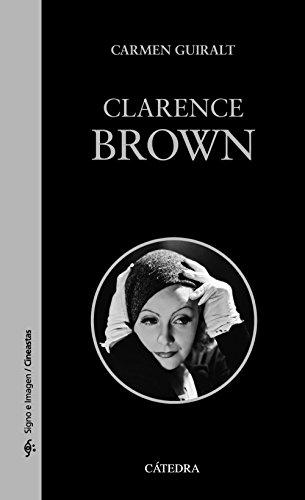 Clarence Brown por From Ediciones Cátedra