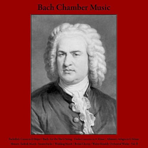 Pachelbel: Canon in D Major / ...