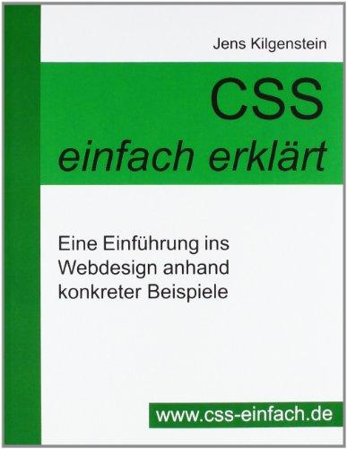 CSS einfach erklärt - Eine Einführung ins Webdesign anhand konkreter Beispiele