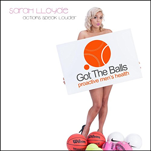 actions-speak-louder-got-the-balls-proactive-mens-health