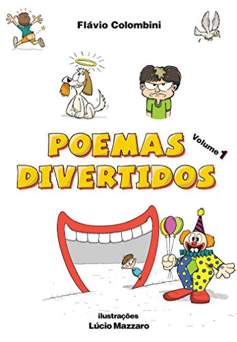 Poemas Divertidos - volume 1 (Portuguese Edition) por Flávio Colombini