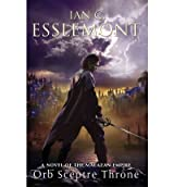 Orb Sceptre Throne: A Novel of the Malazan Empire (Novels of the Malazan Empire) Esslemont, Ian C ( Author ) May-22-2012 Paperback