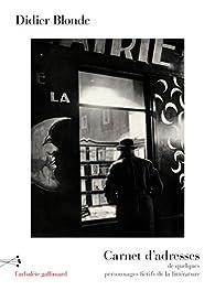 Carnet d'adresses de quelques personnages fictifs de la littérature par Didier Blonde