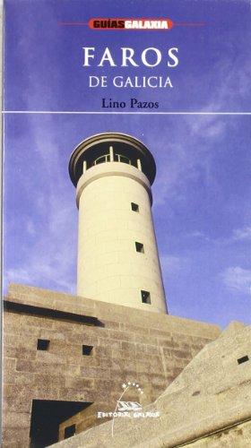 Faros de Galicia por Lino Pazos Pérez