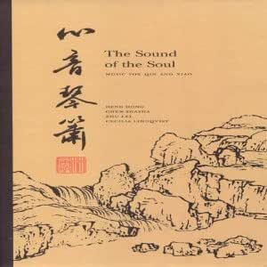 Sound of the Soul:Qin & Xiao