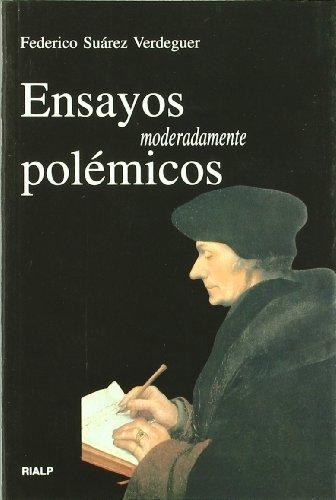 Ensayos moderadamente polémicos por Federico Suárez