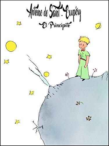 El Principito (Ilustrado) (Spanish Edition) eBook: de Saint ...