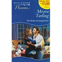 The Baby Arrangement (Presents) by Moyra Tarling (2-Jun-2000) Paperback