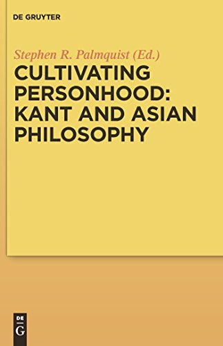 Cultivating Personhood: Kant and Asian Philosophy (English Edition)