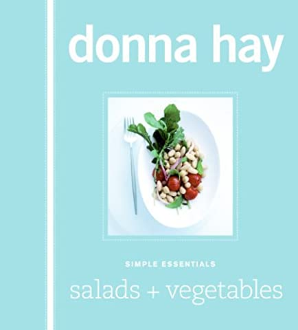 Simple Essentials Salads & Vegetables by Donna Hay (1-Apr-2008) Hardcover