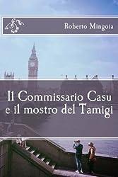 Il Commissario Casu E Il Mostro Del Tamigi: Volume 3