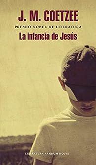 La infancia de Jesús par J.M. Coetzee
