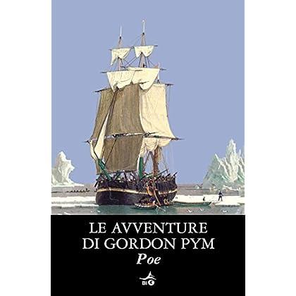 Le Avventure Di Gordon Pym (Biblioteca Ideale Giunti)