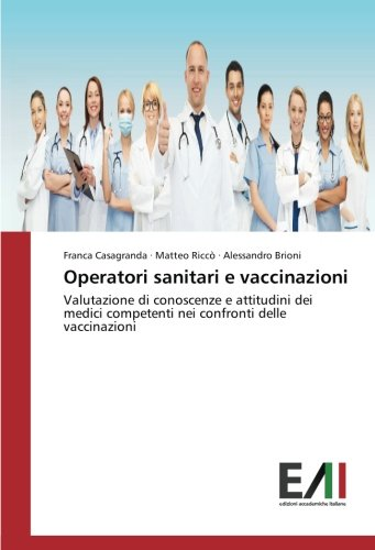 operatori-sanitari-e-vaccinazioni-valutazione-di-conoscenze-e-attitudini-dei-medici-competenti-nei-c