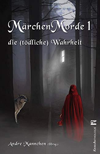 Sturm, Andreas M.: Märchenmorde 1