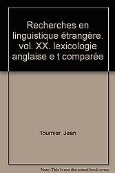 Recherche linguistique étrangère, lexicologie...
