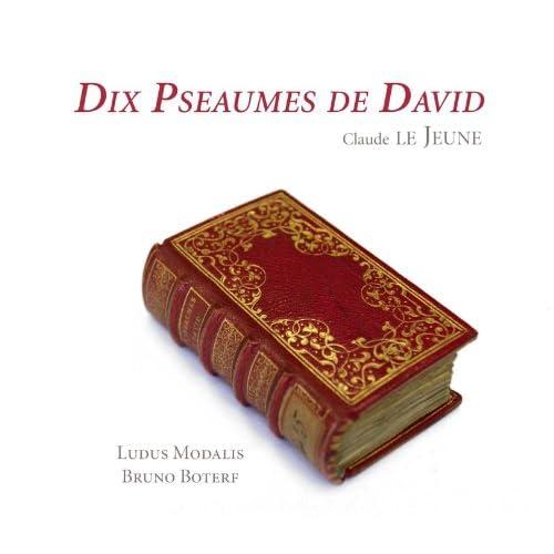 """10 Pseaumes de David: Psalm 102, """"Seigneur, enten ma requeste"""""""