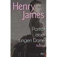 Porträt einer jungen Dame: Roman