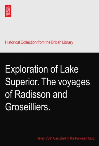 exploration-of-lake-superior-the-voyages-of-radisson-and-groseilliers