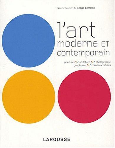 L'Art Moderne et Contemporain