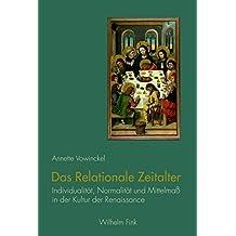 Das Relationale Zeitalter: Individualität, Normalität und Mittelmaß in der Kultur der Renaissance
