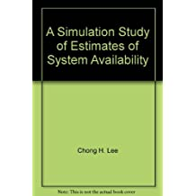 A Simulation Study of Estimates of System Availability