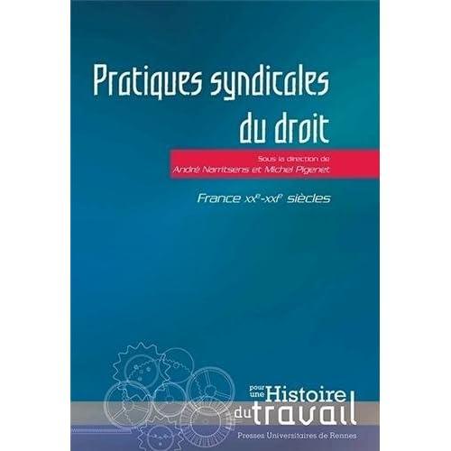 Pratiques syndicales du droit : France, XXe-XXIe siècles