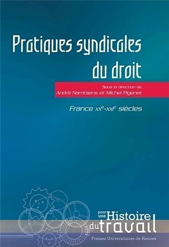 Pratiques syndicales du droit : France, XXe-XXIe sicles