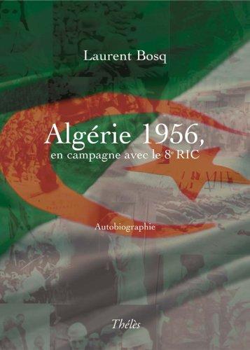 Algrie 1956, en Campagne avec le 8e Ric