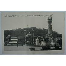 Antigua postal. Old post card. SAN SEBASTIAN - Monumento del Centenario 1813/1913