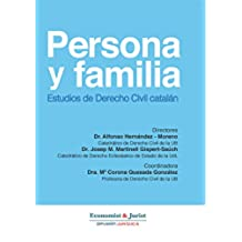 Derecho Civil Catalán: PERSONA Y FAMILIA.  Estudios del Derecho Civil Catalán