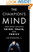#2: The Champion's Mind: How Great Athletes Think, Train, and Thrive
