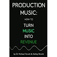 Production Music: A Beginner's Guide