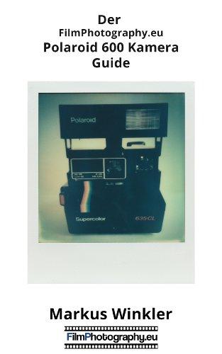 Der FilmPhotography.eu Polaroid 600 Kamera Guide