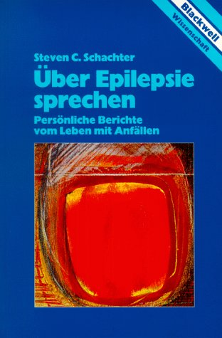 über Epilepsie sprechen par Steven C. Schachter