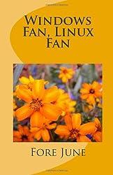 Windows Fan, Linux Fan by Fore June (2003-01-10)