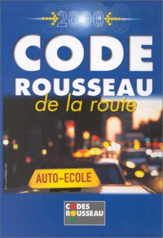 Le code Rousseau 2000 par Collectif