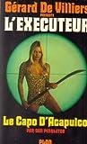 L'exécuteur - 26 : Le capot d'Acapulco