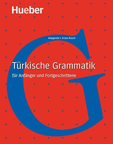 Türkische Grammatik: für Anfänger und Fortgeschrittene / Buch (Gramm-türkisch)