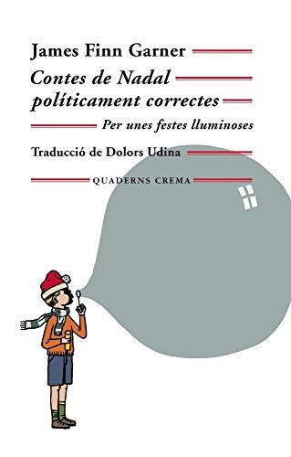 Contes De Nadal Políticament Correctes (Mínima Minor)
