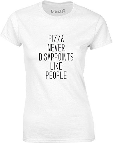 Brand88 - Pizza Never Disappoints Like People, Gedruckt Frauen T-Shirt Weiß/Schwarz