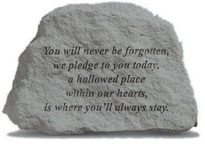 kay-berry-garden-decorative-stone-you-will-never-be-forgotten-we-pledge-to-you-today-a-hallowed-plac