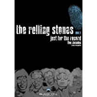 The Rolling Stones - Just For the Record, Part 2